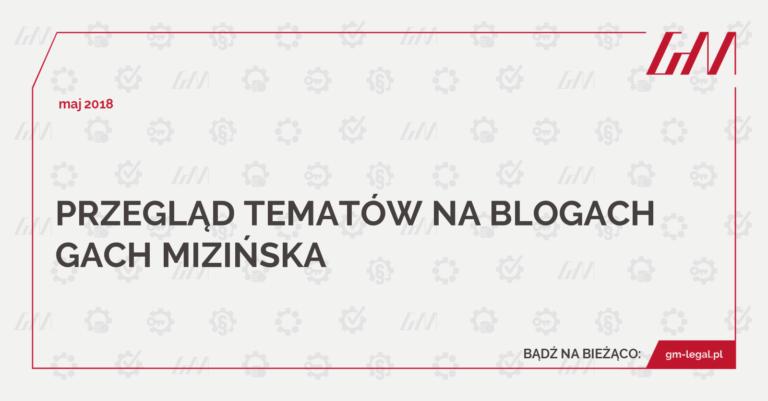 przegląd blogów GACH MIZIŃSKA maj 2018